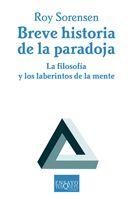 BREVE HISTORIA DE LA PARADOJA: LA FILOSOFÍA Y LOS LABERINTOS DE LA MEN