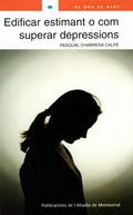 EDIFICAR ESTIMANT O COM SUPERAR DEPRESSIONS