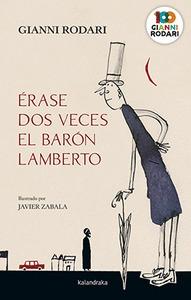 ÉRASE DOS VECES EL BARÓN LAMBERTO.