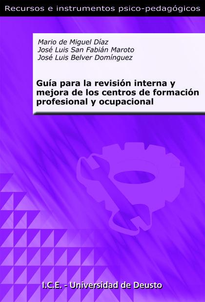 GUÍA PARA LA REVISIÓN INTERNA Y MEJORA DE LOS CENTROS DE FORMACIÓN PROFESIONAL Y OCUPACIONAL