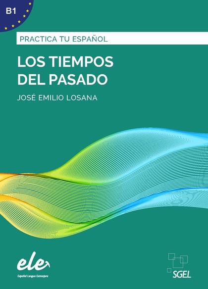 TIEMPOS DEL PASADO NUEVA EDICION.