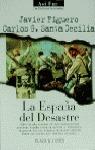 LA ESPAÑA DEL DESASTRE (N.12 ASI FUE H.RESCATADA)
