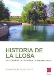 HISTORIA DE LA LLOSA : LA LUCHA POR LA LIBERTAD Y LA INDEPENDENCIA
