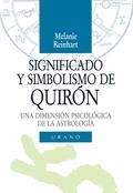 SIGNIFGICADO Y SIMBOLISMO DE QUIRON