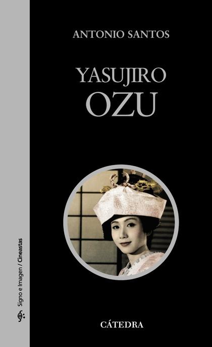 YASUJIRO OZU.
