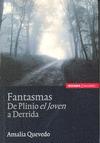 FANTASMAS DE PLINIO EL JOVEN A DERRIDA