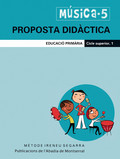 MÚSICA, 5 EDUCACIÓ PRIMÀRIA, CICLE SUPERIOR. PROPOSTA DIDÀCTICA