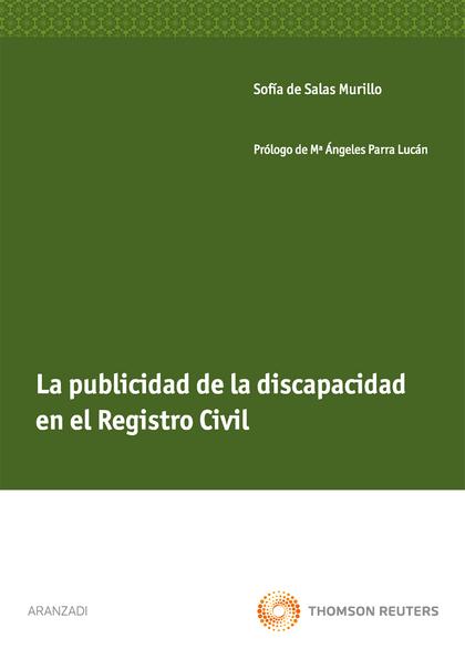 LA PUBLICIDAD DE LA DISCAPACIDAD EN EL REGISTRO CIVIL