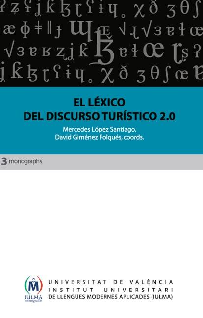 EL LÉXICO DEL DISCURSO TURÍSTICO 2.0