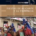 FIESTAS Y TRADICIONES DE ALICANTE Y SU PROVINCIA