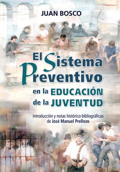 EL SISTEMA PREVENTIVO EN LA EDUCACIÓN DE LA JUVENTUD