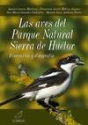 LAS AVES DEL PARQUE NATURAL SIERRA DE HUÉTOR : ITINERARIOS Y ETNOGRAFÍA