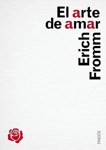 EL ARTE DE AMAR : UNA INVESTIGACIÓN SOBRE LA NATURALEZA DEL AMOR