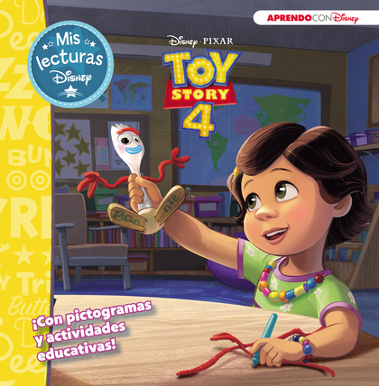 TOY STORY 4 (MIS LECTURAS DISNEY).
