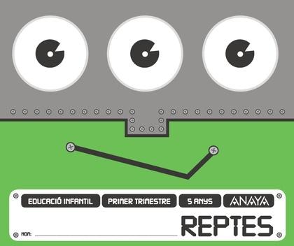REPTES 5 ANYS. PRIMER TRIMESTRE.