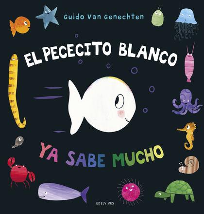 PECECITO BLANCO YA SABE MUCHO,EL.
