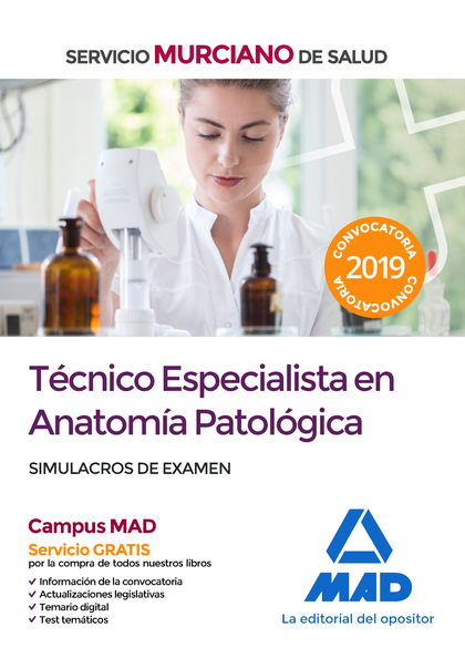 TÉCNICO ESPECIALISTA EN ANATOMÍA PATOLÓGICA DEL SERVICIO MURCIANO DE SALUD. SIMU