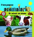 OS ANIMAIS DA GRANXA : O MEU PEQUENO ANIMALARIO
