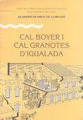 CAL BOYER I CAL GRANOTES D´IGUALADA