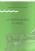 LA SERRADORA D´ÀREU