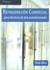 REFRIGERACIÓN COMERCIAL PARA TÉCNICOS DE AIRE ACONDICIONADO.