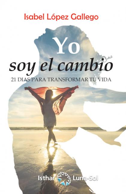 YO SOY EL CAMBIO