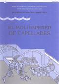 EL MOLÍ PAPERER DE CAPELLADES