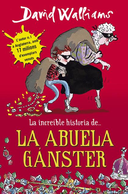 LA INCREÍBLE HISTORIA DE... LA ABUELA GÁNSTER.