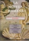 LA NOVELA ROMANA : EL SATIRICÓN  EL ASNO DE ORO