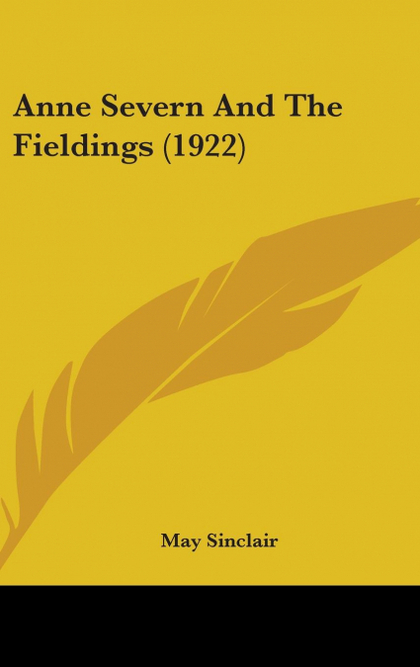 ANNE SEVERN AND THE FIELDINGS (1922)
