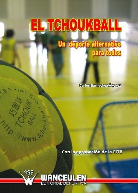 EL TCHOUKBALL : UN DEPORTE ALTERNATIVO PARA TODOS