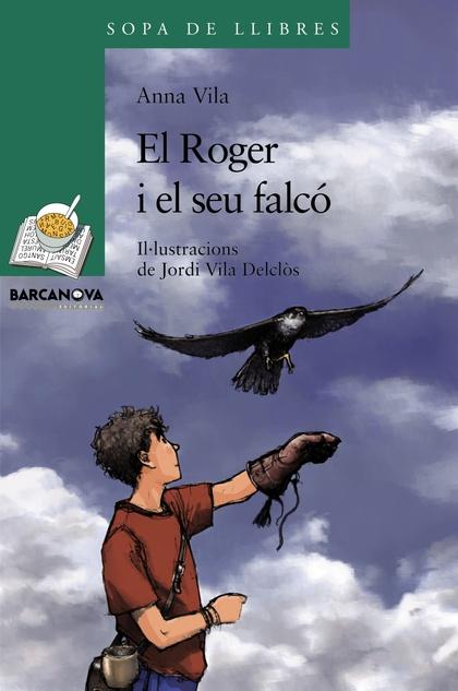 EL ROGER I EL SEU FALCÓ