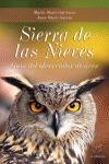 SIERRA DE LAS NIEVES : GUÍA DEL OBSERVADOR DE AVES