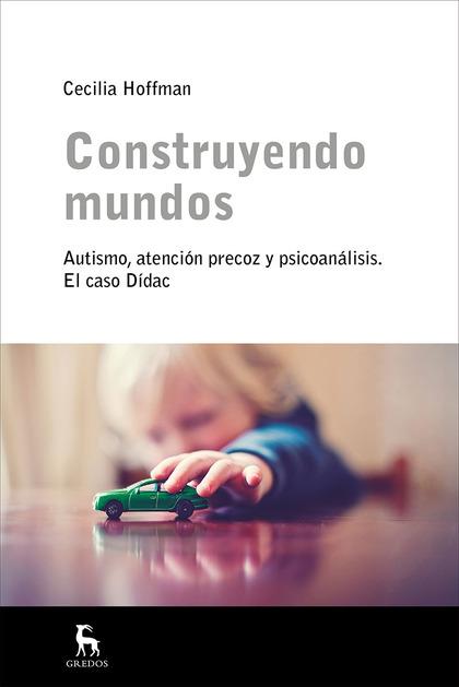 CONSTRUYENDO MUNDOS.