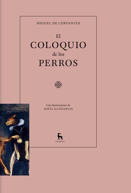 EL COLOQUIO DE LOS PERROS.