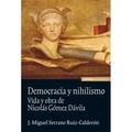 DEMOCRACIA Y NIHILISMO