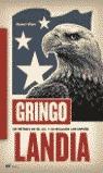 GRINGOLANDIA: UN RETRATO DE ESTADOS UNIDOS