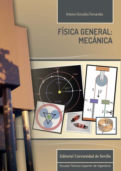 FÍSICA GENERAL: MECÁNICA