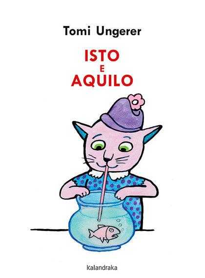 ISTO E AQUILO.