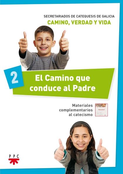 CVV.2 EL CAMINO QUE CONDUCE AL PADRE                                            MATERIALES COMP