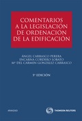 COMENTARIOS A LA LEGISLACIÓN DE ORDENACIÓN DE LA EDIFICACIÓN