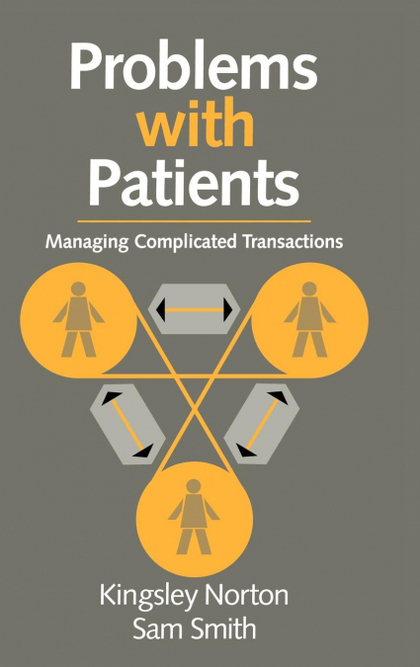 PROBLEMS WITH PATIENTS