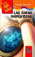 LAS GAFAS MENTIROSAS