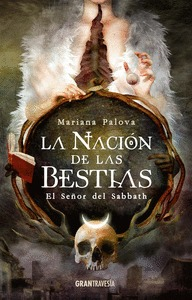 LA NACIÓN DE LAS BESTIAS                                                        EL SEÑOR DEL SA