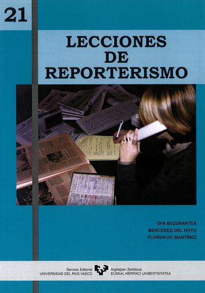 21 LECCIONES DE REPORTERISMO.