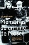 MEMORIAS DE UN NIÑO DE MOSCU