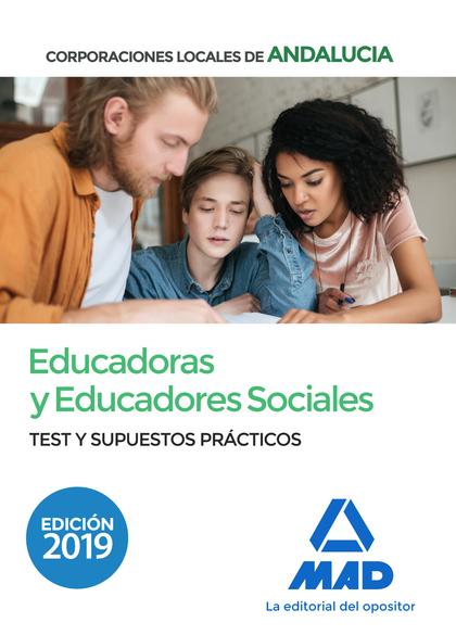 EDUCADORAS Y EDUCADORES SOCIALES DE CORPORACIONES LOCALES DE ANDALUCÍA. TEST Y S.