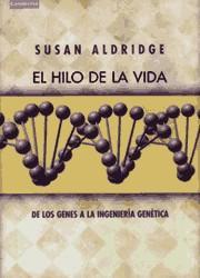 DE LOS GENES A LA INGENIERIA GENETICA