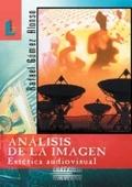 ANÁLISIS DE LA IMAGEN: ESTÉTICA AUDIOVISUAL
