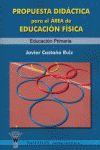 PROPUESTA DIDÁCTICA PARA EL ÁREA DE EDUCACIÓN FÍSICA, EDUCACIÓN PRIMARIA